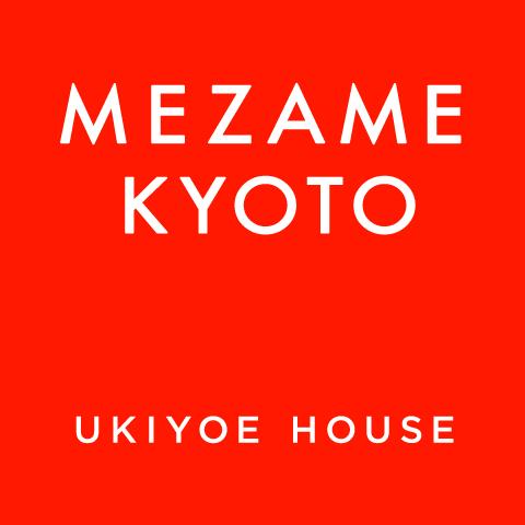 MEZAME KYOTO UKIYOE HOUSE