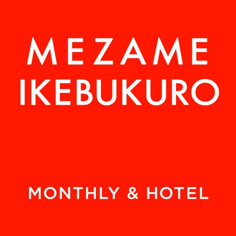 MEZAME IKEBUKURO MONTHLY & HOTEL